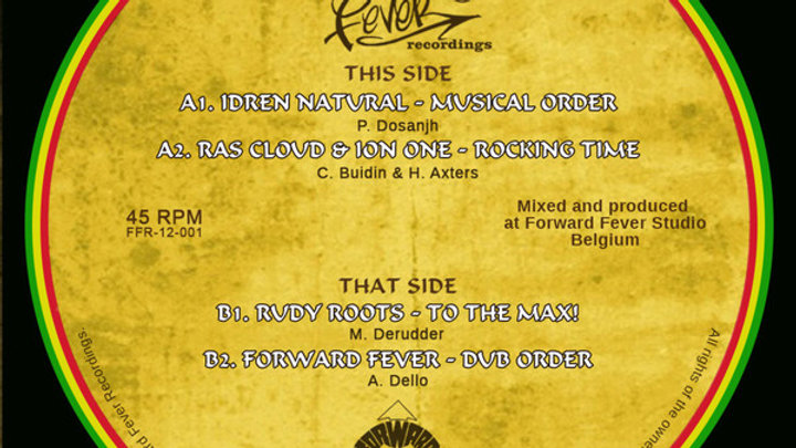 Idren Natural,Ras Cloud & Ion One,Rudy Roots,Forward Fever–Musical Order/ R