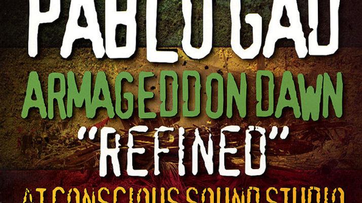 "Pablo Gad–Armageddon Dawn ""Refined"" At Conscious Sounds Studio"
