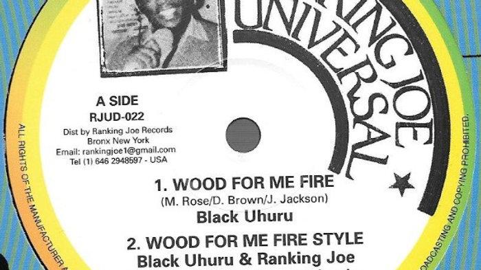 Black Uhuru–Wood For My Fire