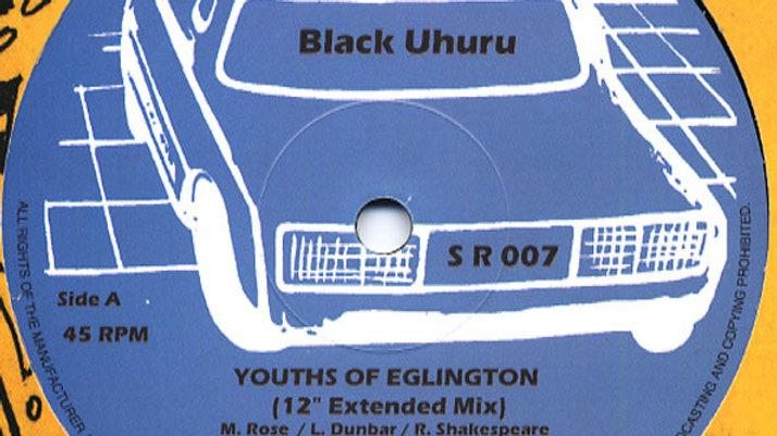 Youth of Eglington / Black Uhuru