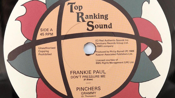 Don't Pressure Me / Grammy – Frankie Paul / Pinchers