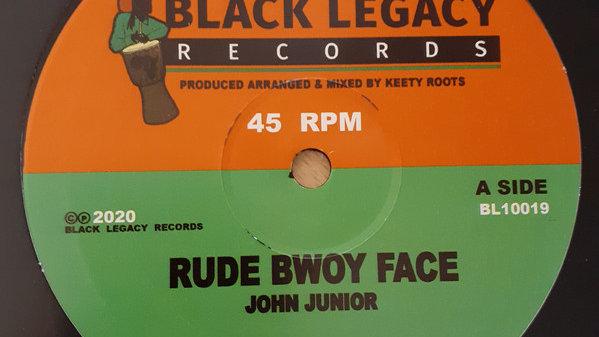 John Junior–Rude Bwoy Face