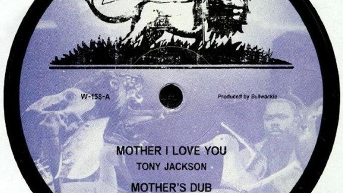 Tony Jackson/Jah B–Mother I Love You / Vampire