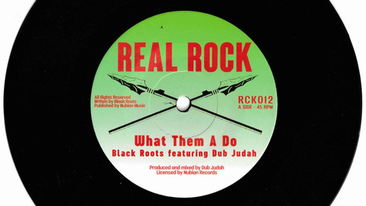 What Them A Do ‎– Black Roots, Dub Judah