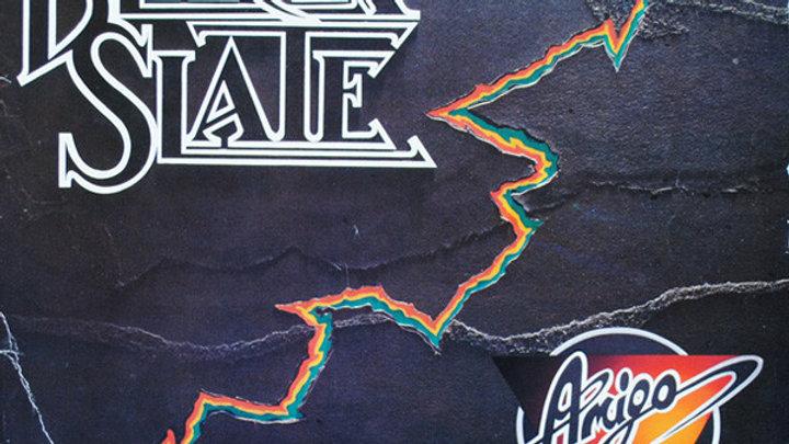 Black Slate–Amigo
