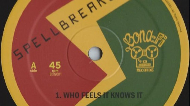 Who Feels It Knows It / Righteousness - Spellbreakers