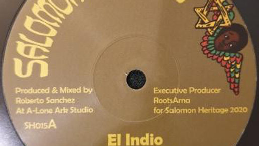 El Indio / I Jah Salomon ‎– Can't Work It Out / Love Inna Zion