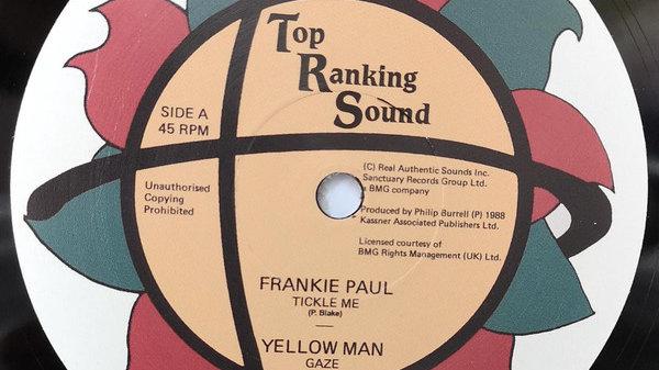 Tickle Me / Gaze – Frankie Paul/Yellowman