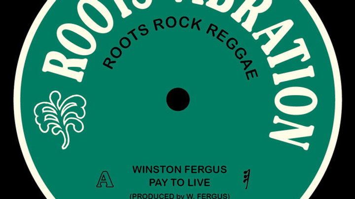 Winston Fergus–Pay To Live / Keep Dancing