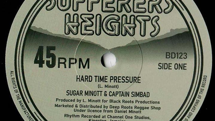 Sugar Minott - Hard Time Pressure / Barnabus- Dub On The Pressure