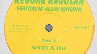 Reggae Regular Featuring – Where Is Jah / Black S