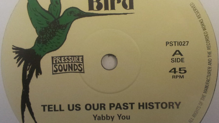 Yabby You ‎– Tell Us Our Past History