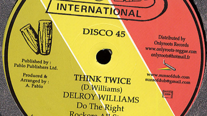 Delroy Williams–Think Twice / Babylon Boy