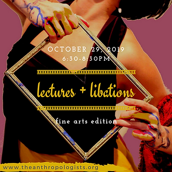 lectures + libations fine arts edition.p