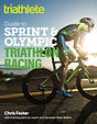 triathlete guide to sprint and olympic t