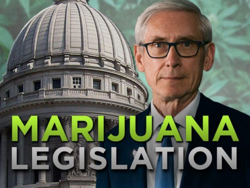 Governor Evers Proposes Legalizing Marijuana
