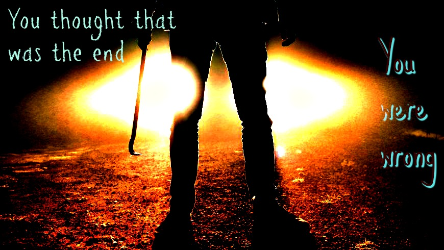 werifesteria promo ad 2 man legs _thought that was the end_.jpg