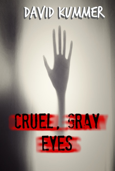 Cold Gray Eyes 2 cruel gray eyes cover.jpg