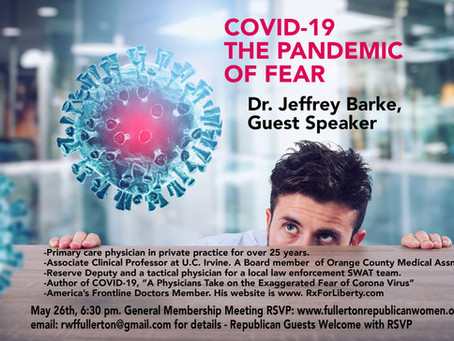 May General Meeting:  Guest Presenter:  Dr Jeff Barke, COVID 19 THE PANDEMIC OF FEAR