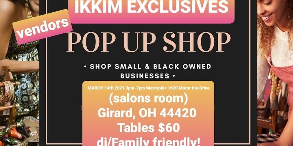 Pop Up Shop by IKKIM Exclusives