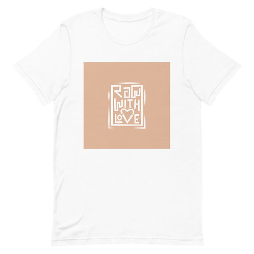 Raw With Love Short-Sleeve Unisex T-Shirt