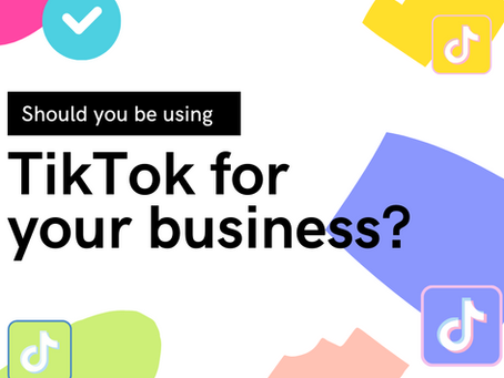 Should you be using TikTok for your business?