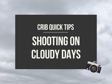 Crib Quick Tips: Cloudy Days