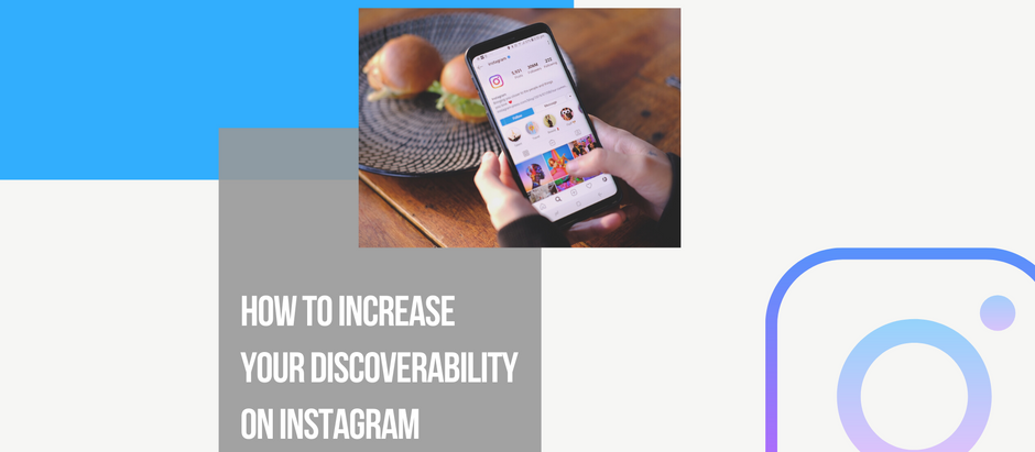 Increasing your discoverability on Instagram