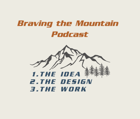 Build the Team now because you're gonna need it later | Braving the Mountain Podcast- Business