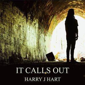 Click to listen to Harry J Hart's song It Calls Out.