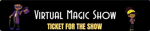 VIRTUAL MAGIC SHOW  (ADMISSION TICKET).p