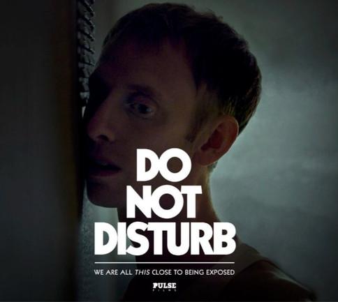 'Do Not Disturb' - Pulse Films