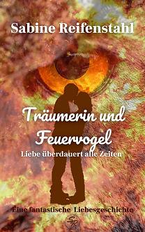 Träumerin und Feuervogel, Sabine Reifenstahl