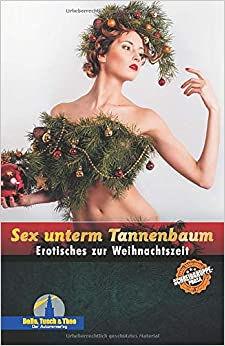 Sex unterm Tannenbaum