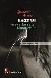 Glühende Herzen, Schockstarre und verlassene Limousinen, Sabine Reifentahl