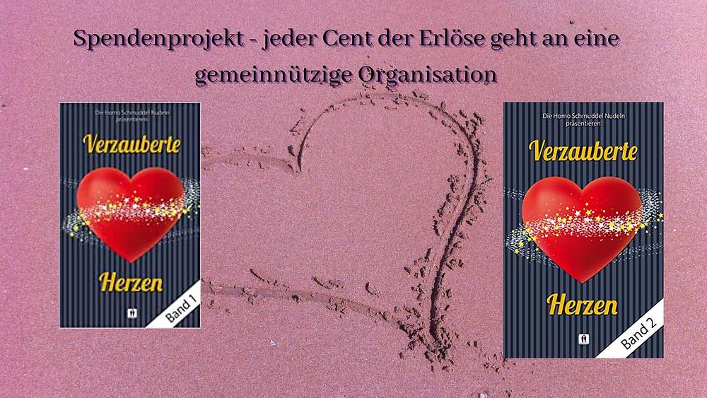 HomoSchmuddelNudeln, Sabine Reifenstahl, Verzauberte Herzen, Spendenprojekt
