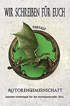 Wir schreiben für euch: Fantasy Sabine Reifenstahl