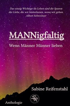 MANNigfaltig: Wenn Männer Männer lieben, Sabine Reifenstahl