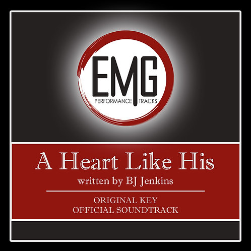 A Heart Like His - Performance Track