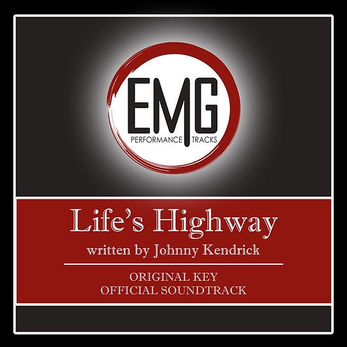 Life's Highway - Performance Track