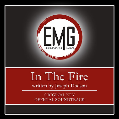 In The Fire - Performance Track