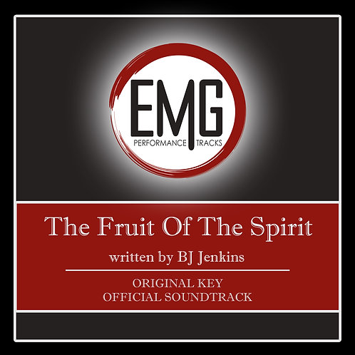 The Fruit Of The Spirit - Performance Track
