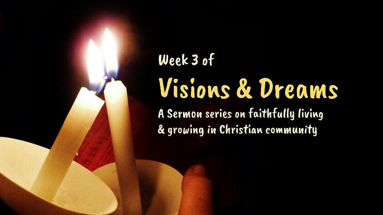 20210808-Visions and dreams sermon series.jpg