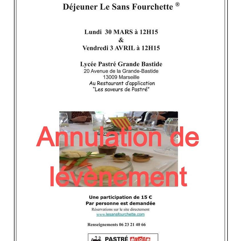 Le Sans Fourchette® du Lycée Pastré Grande Bastide  le LUNDI 30 Mars 2020 à 12h15