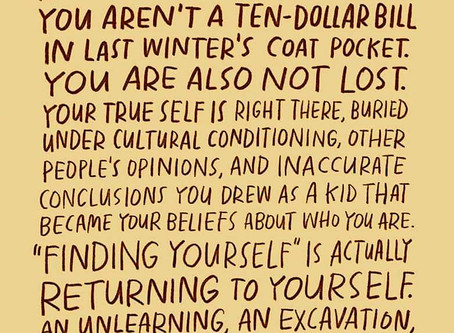 Finding yourself is not how it works...