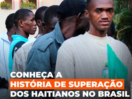 Conheça a História de Superação dos Haitianos no Brasil