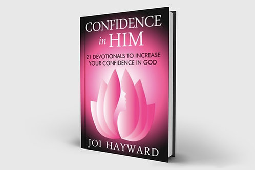 Confidence in Him