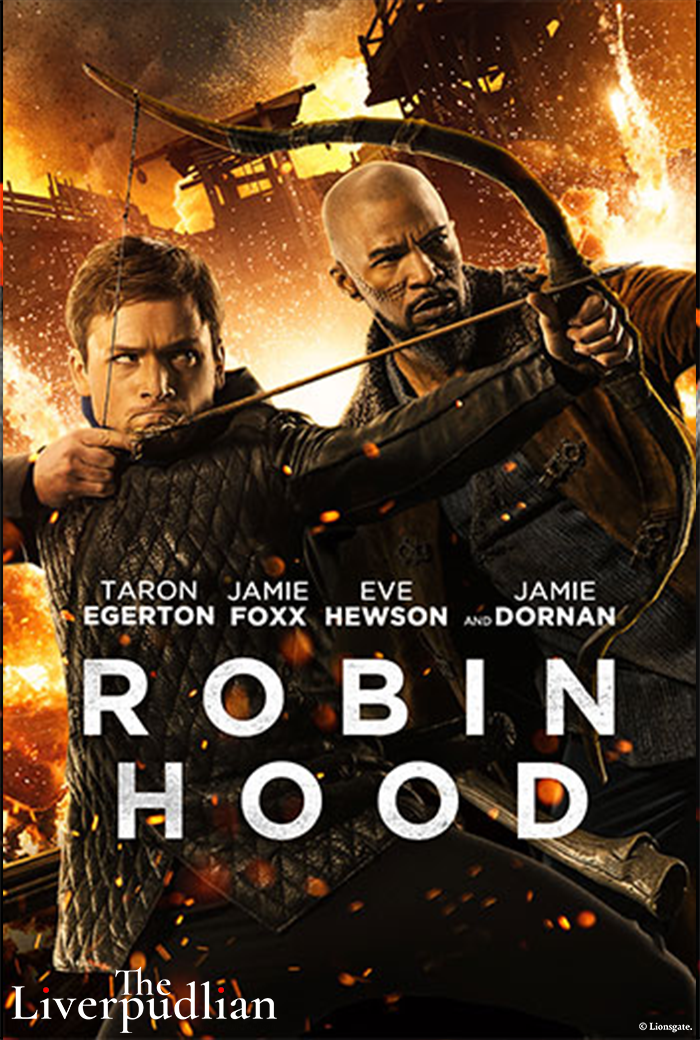 Taron Egerton and Jamie Foxx as Robin Hood and Little John respectively in a poster for the film (Credit: Lionsgate).