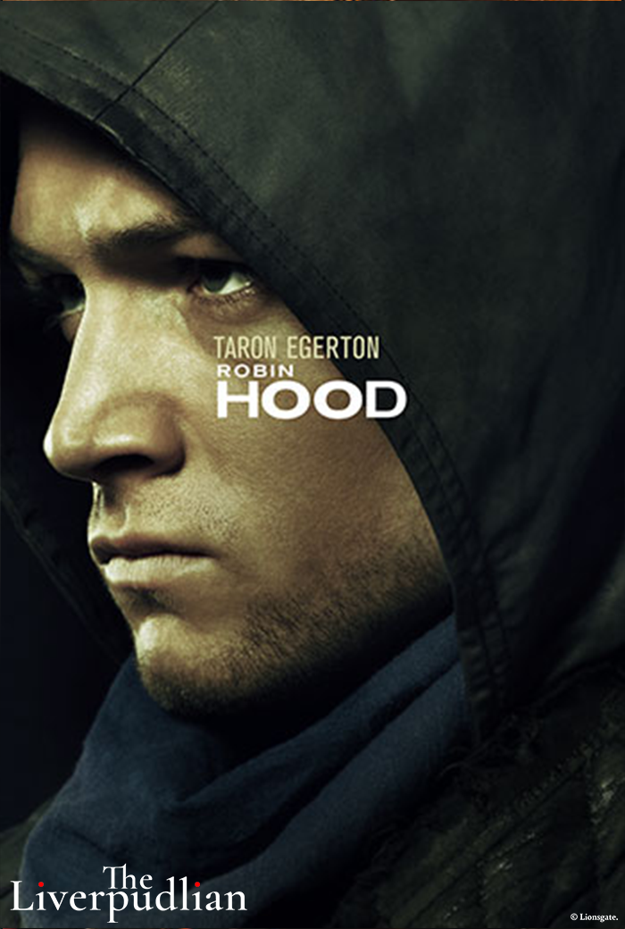 The character poster of Taron Egerton as Robin Hood (Credit: Lionsgate).