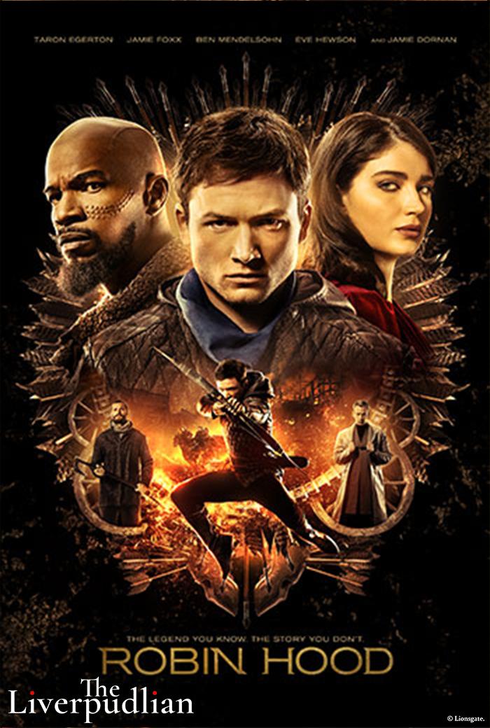 The headline poster for Robin Hood (2018) starring Taron Egerton (Credit: Lionsgate).